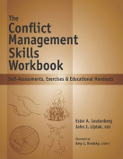 The Conflict Management Skills Workbook