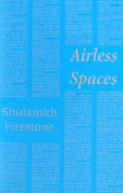Airless Spaces (Semiotext