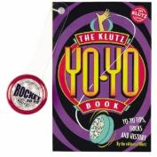 The Klutz Yo-Yo Book [With Dale Oliver Yo-Yo]