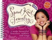 Spool Knit Jewelry