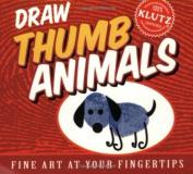 Draw Thumb Animals (Klutz S.)