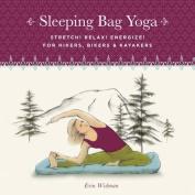 Sleeping Bag Yoga