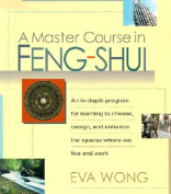 A Master Course in Feng Shui