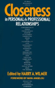 Closeness in Personal & Professional Relationships