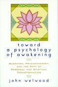 Towards a Psychology of Awakening