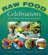 Raw Food Celebrations