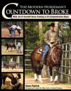 The Modern Horseman's Countdown to Broke