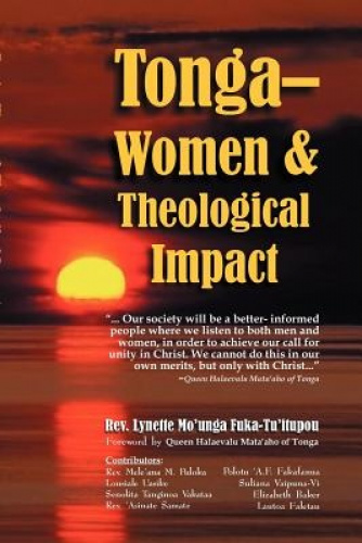 Tonga-women & Theological Impact by Lynette Mo'unga Fuka-Tu'itupou.