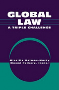 Global Law: A Triple Challenge