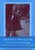 Literature in Vienna at the Turn of the Centuries