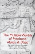 "The Multiple Worlds of Pynchon's ""Mason and Dixon"""