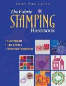 The Fabric Stamping Handbook