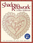 Shadow Redwork with Alex Anderson
