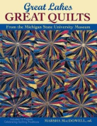 Great Lakes, Great Quilts