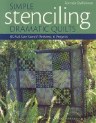 Simple Stenciling Dramatic Quilts