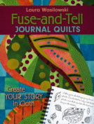 Fuse-and-tell Journal Quilts