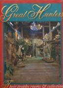 Great Hunters, Volume II