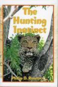 The Hunting Instinct
