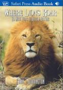 Where Lions Roar [Audio]