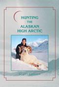 Hunting the Alaskan High Arctic