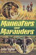 Maneaters and Marauders
