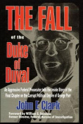The Fall of the Duke of Duval