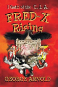 Fred-X Rising