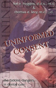 Uninformed Consent