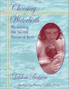 Choosing Waterbirth