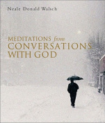 """Meditations from """"Conversations with God"""""""