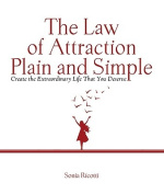 Law of Attraction, Plain and Simple