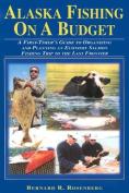 Alaska Fishing on a Budget