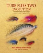 Tube Flies Two: Evolution