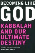 Becoming Like God
