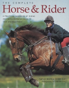 The Complete Horse & Rider