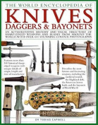 The World Encyclopedia of Knives, Daggers & Bayonets