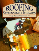 Roofing Construction and Estimating