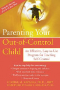 Parenting Your Out-Of-Control Child