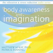 Body Awareness and Imagination (Relaxation & Stress Reduction  [Audio]