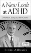 A New Look at ADHD