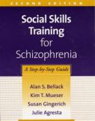 Social Skills Training for Schizophrenia