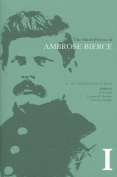 The Short Fiction of Ambrose Bierce I