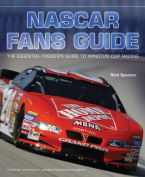The NASCAR Fans Guide