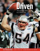 Driven: The Patriots' Ride to a Third Title
