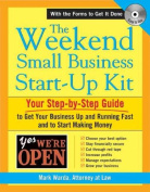 The Weekend Small Business Start-Up Kit [With CDROM]