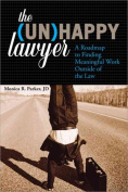 The (Un)Happy Lawyer