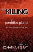 The Killing of Paradise Planet