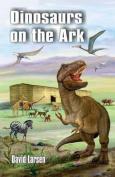 Dinosaurs on the Ark