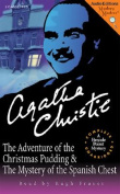 The Adventures of the Christmas Pudding and the Mystery of the Spanish Chest [Audio]
