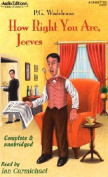 How Right You Are, Jeeves [Audio]